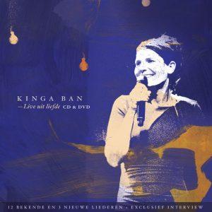 kinga-ban-live-uit-liefde
